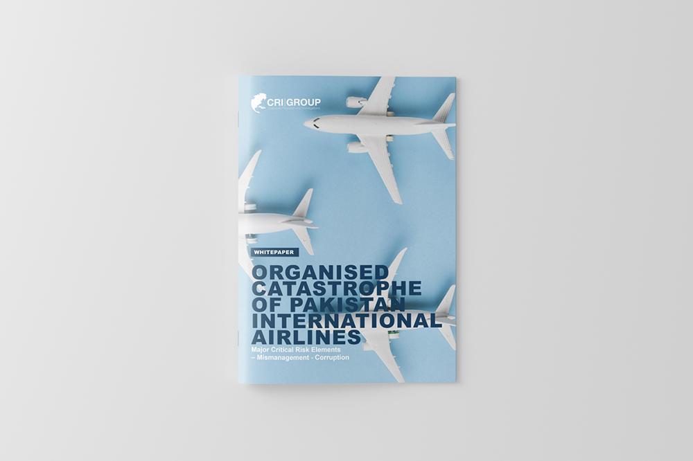 Organised Catastrophe of Pakistan International Airlines: Major Critical Risk Elements – Mismanagement – Corruption